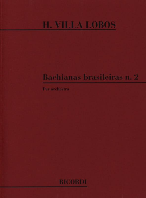 Bachianas brasileiras n° 2 - Conducteur - laflutedepan.com