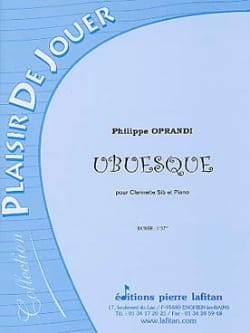 Ubuesque Philippe Oprandi Partition Clarinette - laflutedepan