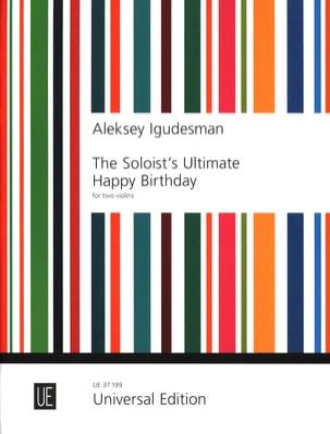 Aleksey Igudesman - The Soloist Ultimate Happy Birthday - Partition - di-arezzo.co.uk