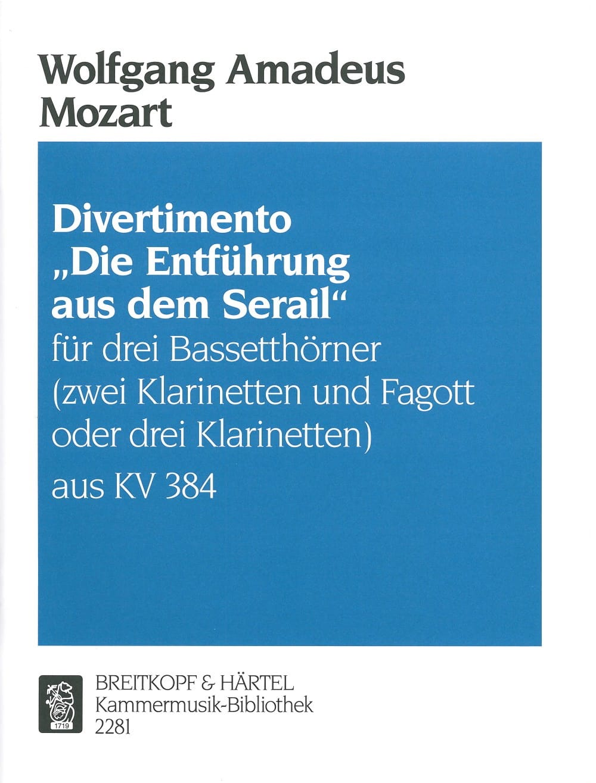 Divertimento Die Entführung aus dem Serail -3 Bassetthörner 2 Kl. Fag./3Kl. - laflutedepan.com