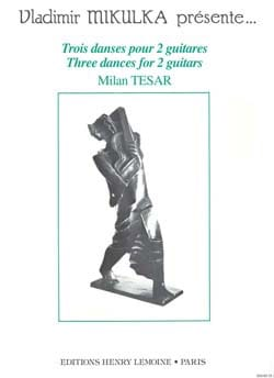 3 Danses pour 2 guitares Milan Tésar Partition Guitare - laflutedepan