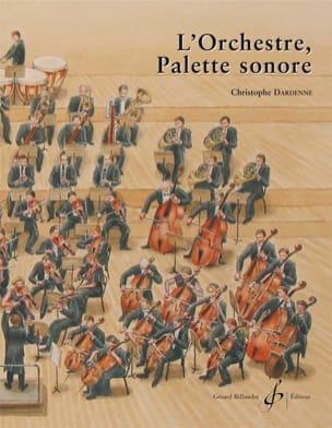 L'orchestre, palette sonore Christophe Dardenne Livre laflutedepan