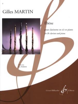 Ebène Gilles Martin Partition Clarinette - laflutedepan