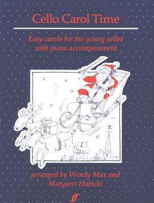 Cello Carol Time Max Wendy / Hubicki Margaret Partition laflutedepan