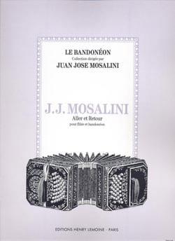 Aller et retour - Juan José Mosalini - Partition - laflutedepan.com