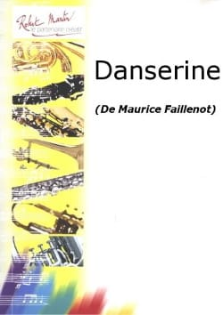 Danserine Maurice Faillenot Partition Hautbois - laflutedepan