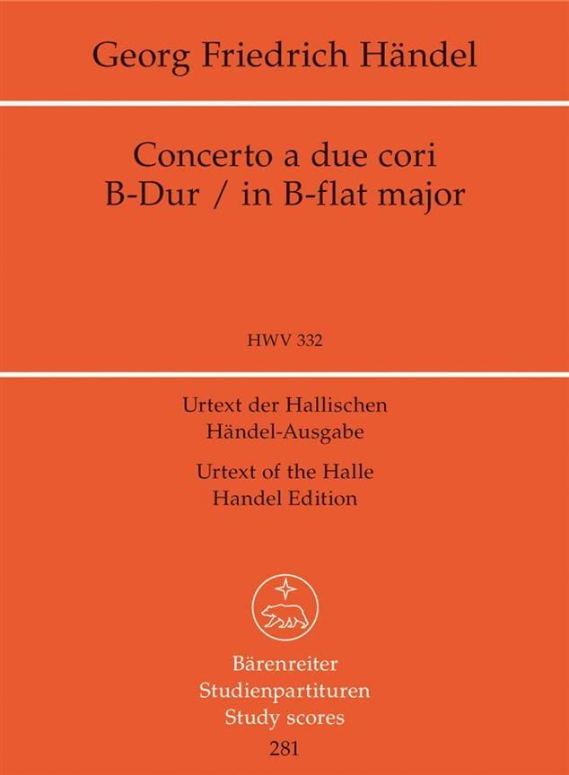Concerto a due cori. Urtext der Hallischen Händel-Ausgabe B-Dur - laflutedepan.com