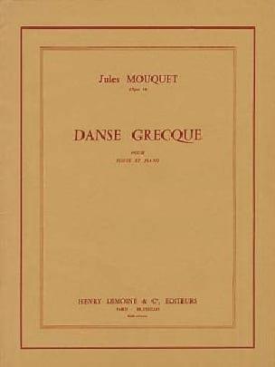 Danse grecque op. 14 Jules Mouquet Partition laflutedepan