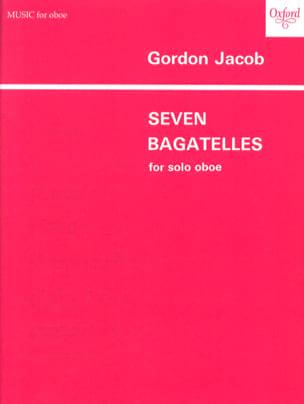 7 Bagatelles - Oboe solo Gordon Jacob Partition laflutedepan
