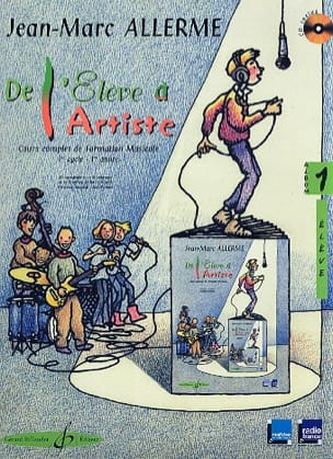 De l'Elève à l'Artiste - Volume 1 Jean-Marc Allerme laflutedepan