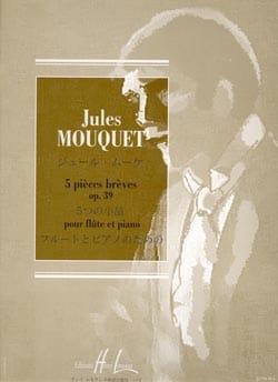5 Pièces brèves op. 39 Jules Mouquet Partition laflutedepan