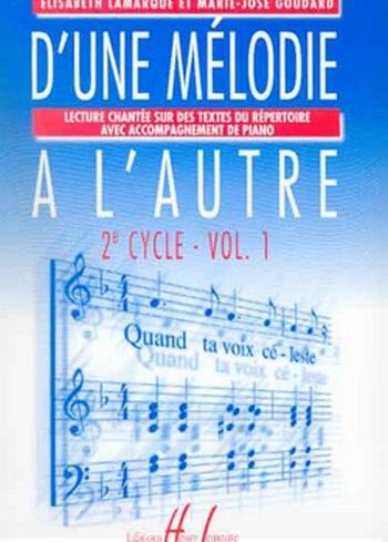 D'une Mélodie à L'autre Volume 1 - 2ème Cycle - laflutedepan.com