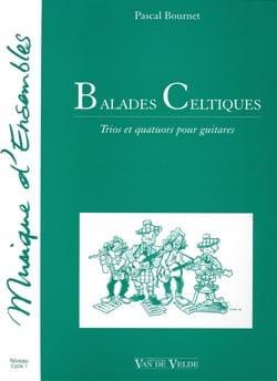 Balades celtiques Pascal Bournet Partition Guitare - laflutedepan