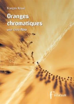 Oranges Chromatiques - Flûte François Rossé Partition laflutedepan