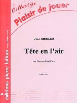 Tête En L'air Jean Sichler Partition Clarinette - laflutedepan