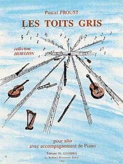 Les Toits Gris Pascal Proust Partition Alto - laflutedepan