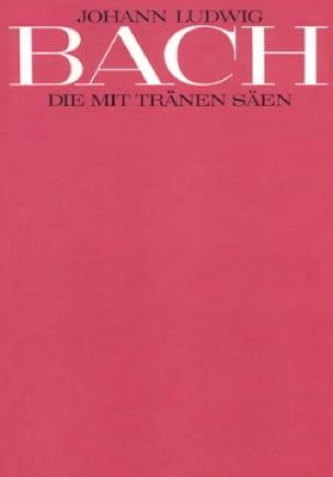 Die mit Tränen säen - Johann Ludwig Bach - laflutedepan.com