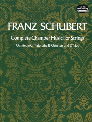 SCHUBERT - Complete Chamber Music for Strings - Full Score - Partition - di-arezzo.co.uk