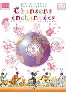 Chansons enchantées Volume 2 - Prof. Partition laflutedepan