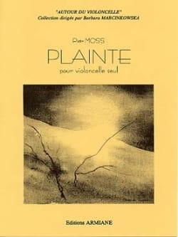 Plainte Piotr Moss Partition Violoncelle - laflutedepan