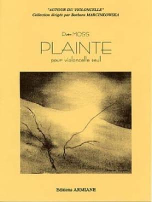 Plainte - Piotr Moss - Partition - Violoncelle - laflutedepan.com