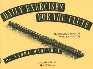 Daily exercises for the flute - André Maquarre - laflutedepan.com