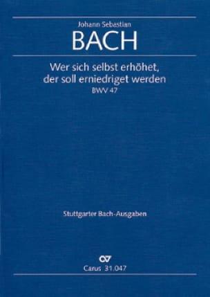 Cantate Wer Sich Selbst Erhöhet BWV 47 - Partitur - laflutedepan.com