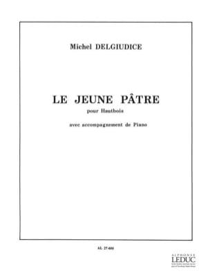 Le jeune pâtre Michel Delgiudice Partition Hautbois - laflutedepan