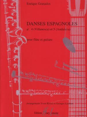 Danses espagnoles n° 4 et 5 - Flûte guitare GRANADOS laflutedepan