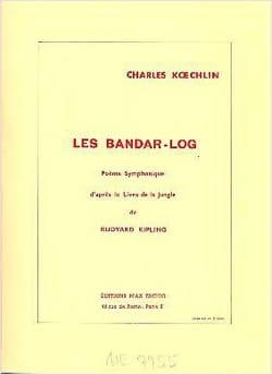 Les Bandar Log - Conducteur Charles Koechlin Partition laflutedepan