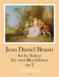 Six suites op. 2 Jean-Daniel Braun Partition laflutedepan