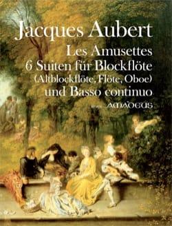 Les Amusettes, 6 Suites op. 14 - Jacques Aubert - laflutedepan.com