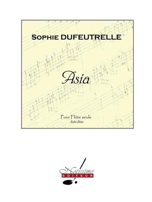 Asia - Sophie Dufeutrelle - Partition - laflutedepan.com