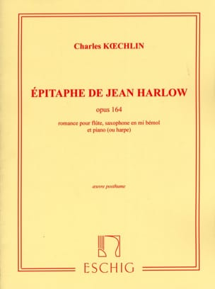 Epitaphe de Jean Harlow op. 164 - Charles Koechlin - laflutedepan.com