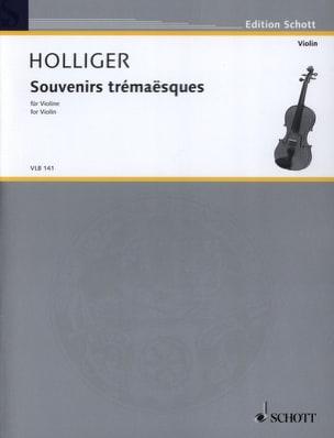 Souvenirs Trémaësques Heinz Holliger Partition Violon - laflutedepan