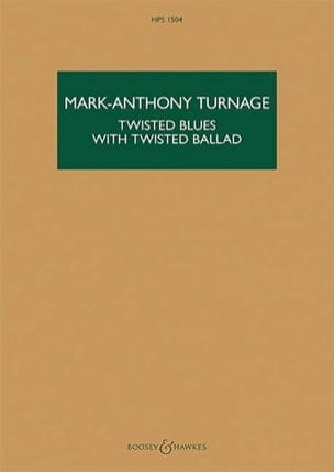 Twisted blues with Twisted ballad Mark-Anthony Turnage laflutedepan