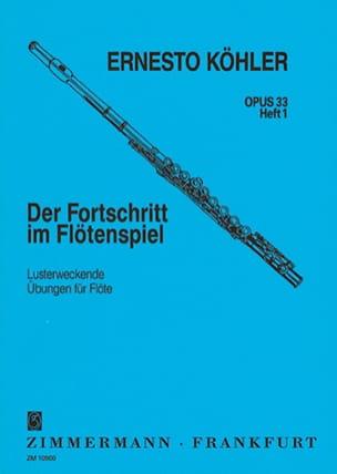 Ernesto KÖHLER - Der Fortschritt, Op. 33 - Volumen 1 - Partition - di-arezzo.es