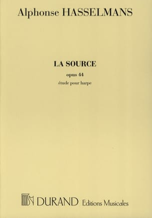 La Source - Harpe Alphonse Hasselmans Partition Harpe - laflutedepan