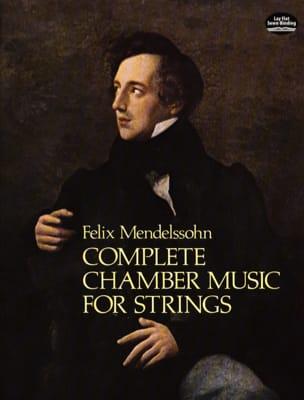 Complete Chamber Music For Strings MENDELSSOHN Partition laflutedepan