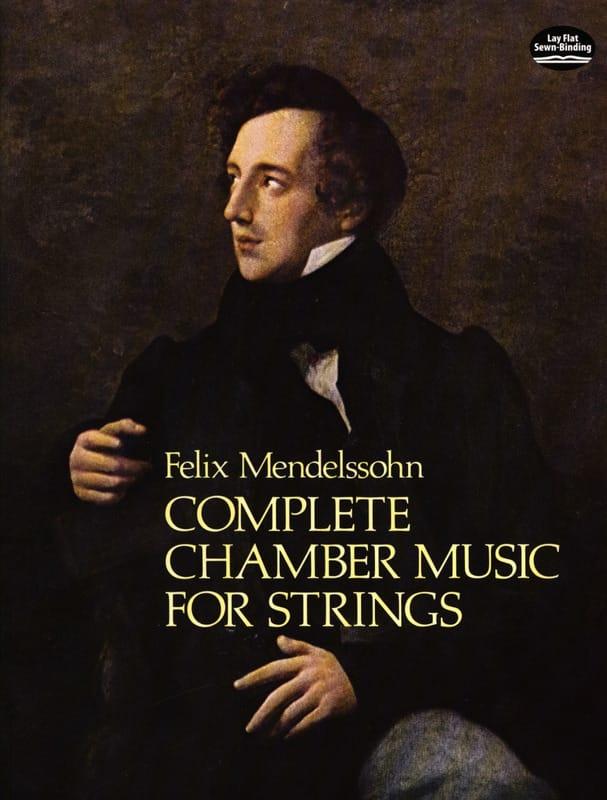 Complete Chamber Music For Strings - MENDELSSOHN - laflutedepan.com