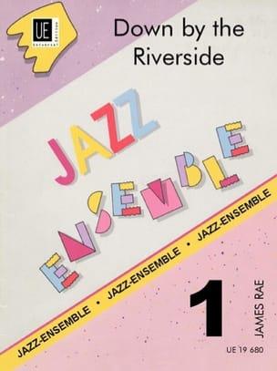 Down by the Riverside -Jazz Ensemble Trad. / Rae James laflutedepan