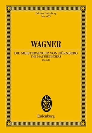 Die Meistersinger Von Nürnberg, Prelude WAGNER Partition laflutedepan