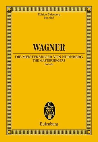 Die Meistersinger Von Nürnberg, Prelude - WAGNER - laflutedepan.com
