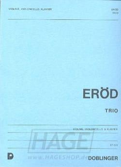 1. Klaviertrio op. 21 - Ivan Eröd - Partition - laflutedepan.com