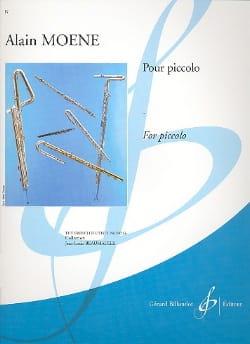 Pour Piccolo Alain Moene Partition Flûte traversière - laflutedepan