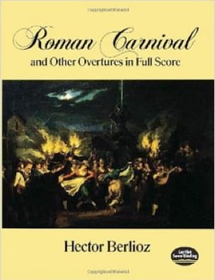 Roman Carnival and Other Overtures - Full Score - laflutedepan.com