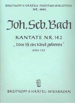 Kantate 142 Uns ist ein Kind geboren - Conducteur - laflutedepan.com