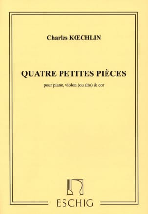 4 Petites pièces Charles Koechlin Partition Trios - laflutedepan