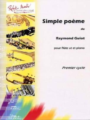 Simple Poème - Raymond Guiot - Partition - laflutedepan.com
