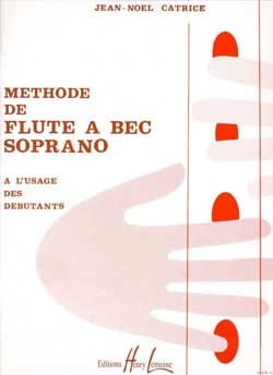 Méthode de Flûte à Bec soprano Jean-Noël Catrice laflutedepan